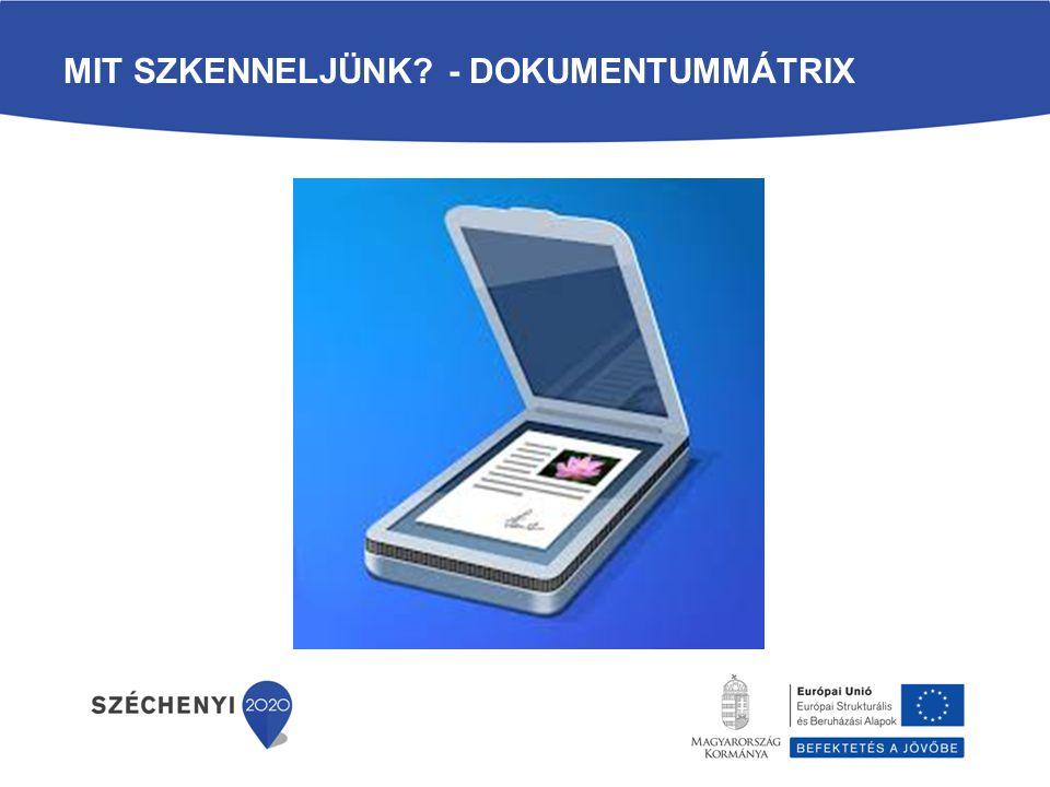 Mit szkenneljünk - Dokumentummátrix