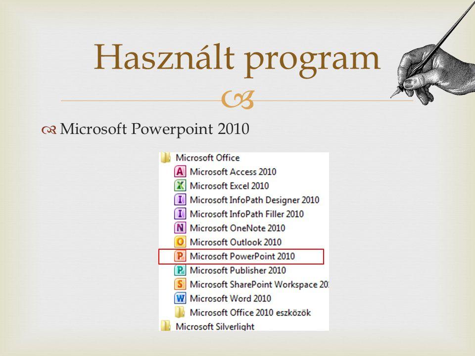 Használt program Microsoft Powerpoint 2010