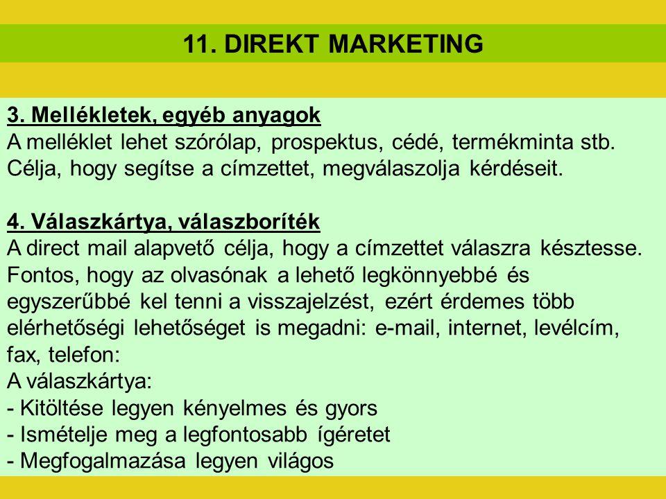 11. DIREKT MARKETING 3. Mellékletek, egyéb anyagok
