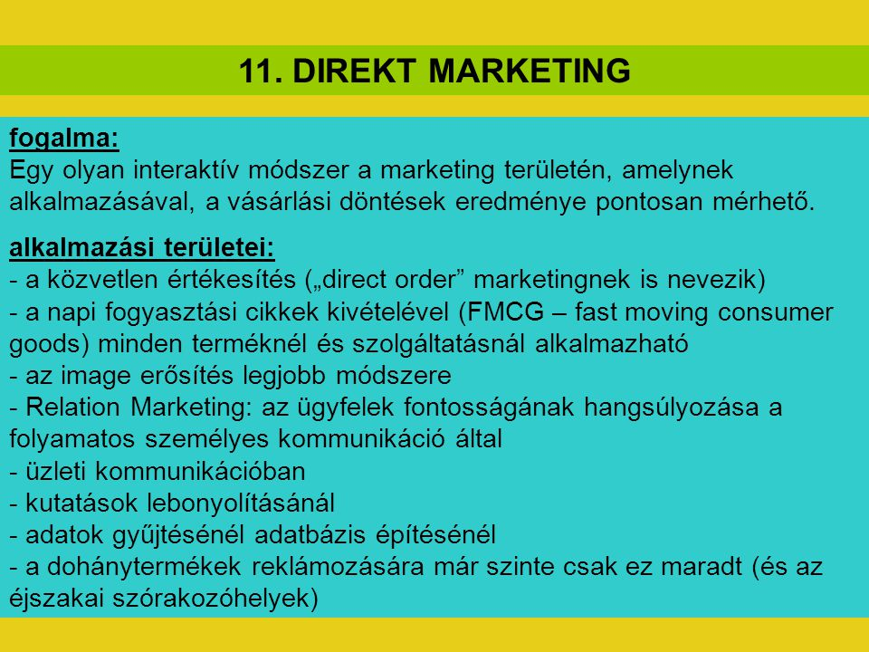 11. DIREKT MARKETING fogalma: