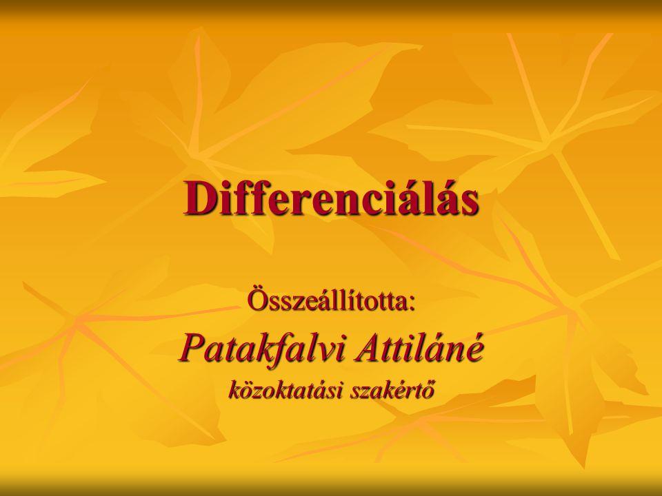 Összeállította: Patakfalvi Attiláné közoktatási szakértő