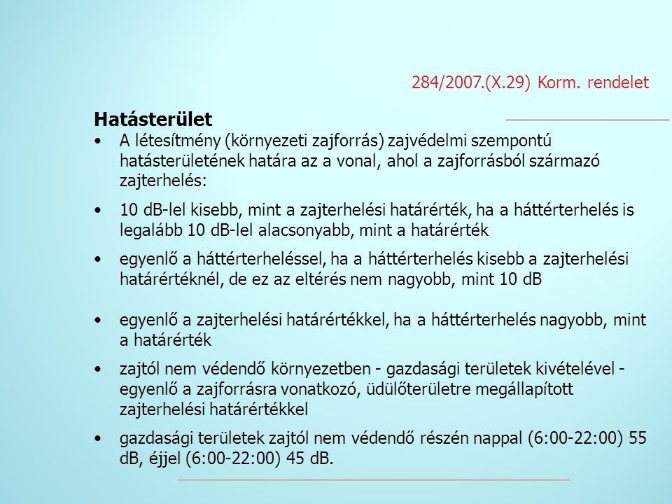 Hatásterület 284/2007.(X.29) Korm. rendelet