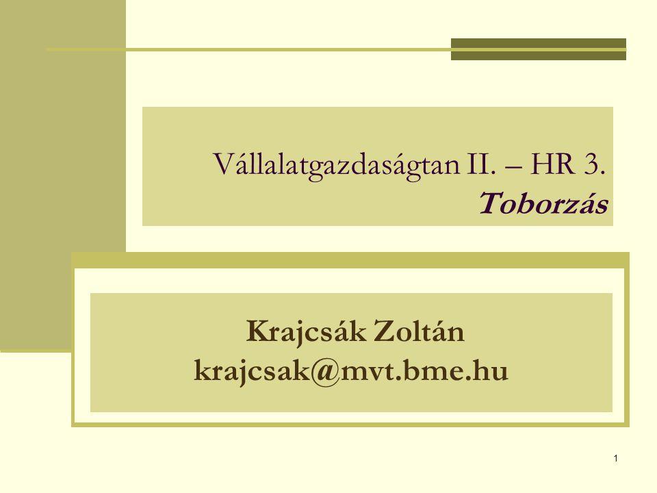 Vállalatgazdaságtan II. – HR 3. Toborzás