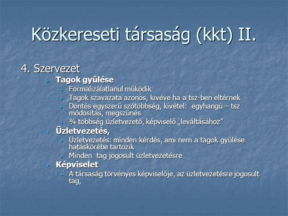 Közkereseti társaság (kkt) II.