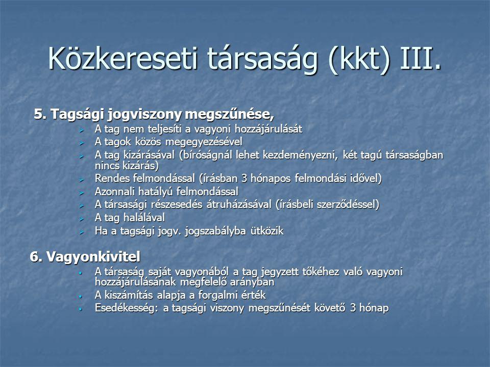 Közkereseti társaság (kkt) III.