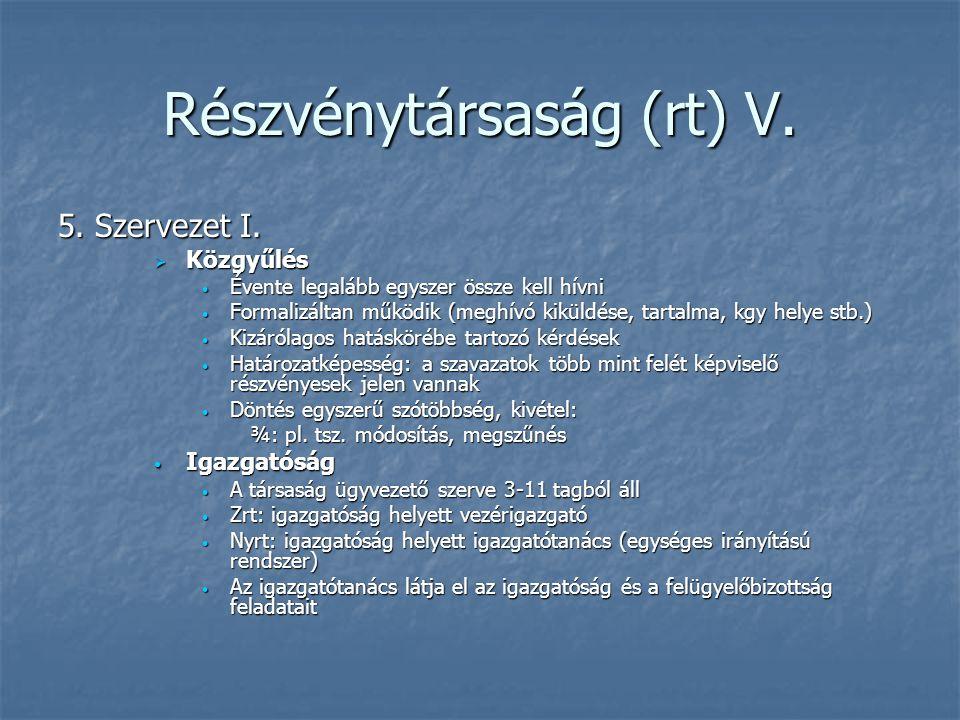 Részvénytársaság (rt) V.