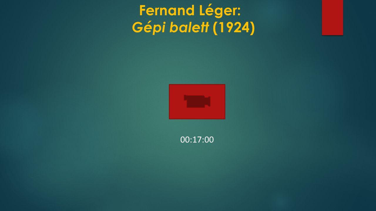 Fernand Léger: Gépi balett (1924)