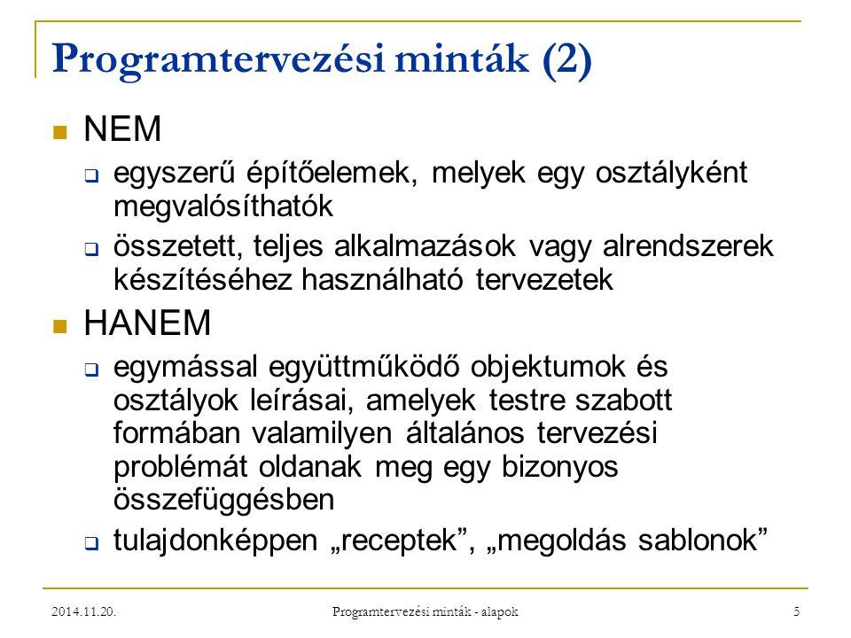 Programtervezési minták (2)