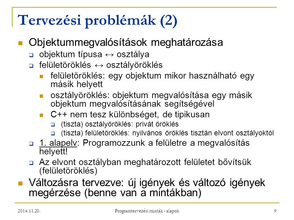 Tervezési problémák (2)