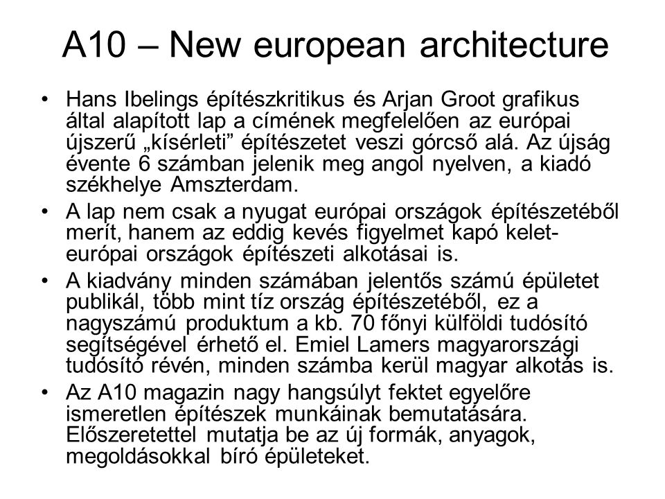 A10 – New european architecture