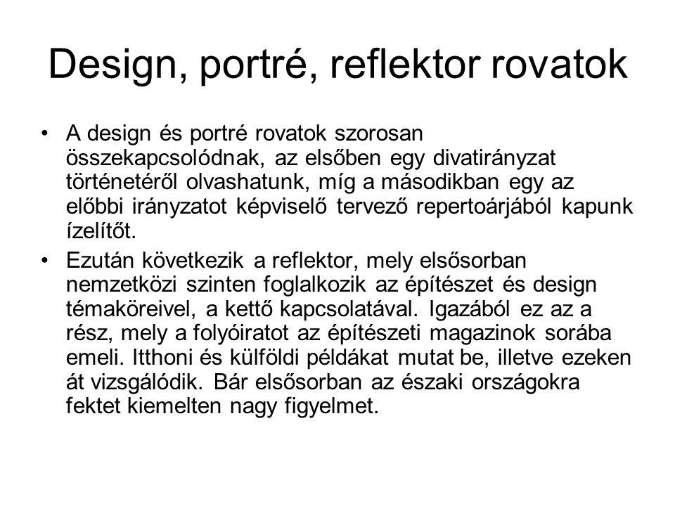 Design, portré, reflektor rovatok