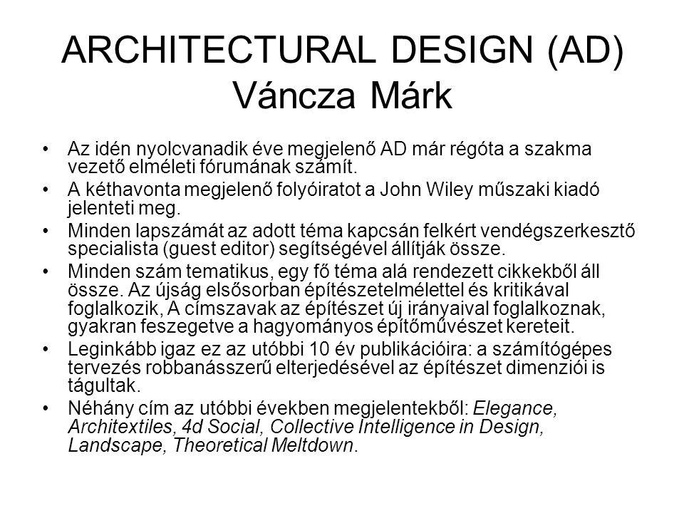 ARCHITECTURAL DESIGN (AD) Váncza Márk