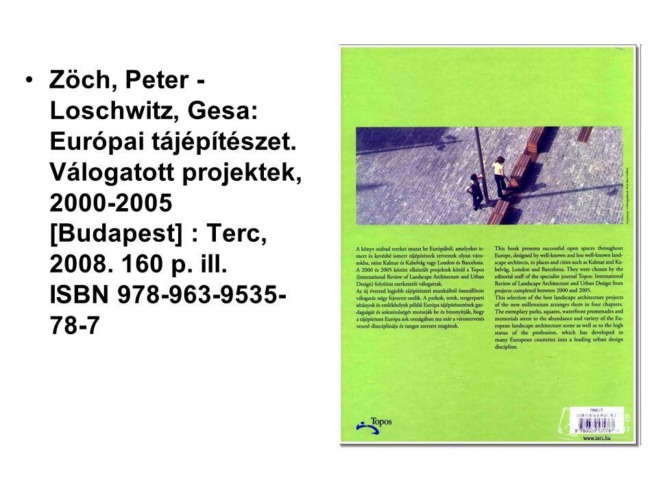 Zöch, Peter - Loschwitz, Gesa: Európai tájépítészet