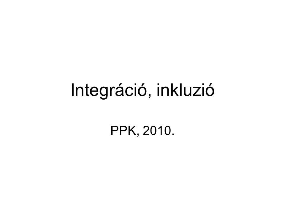 Integráció, inkluzió PPK, 2010.
