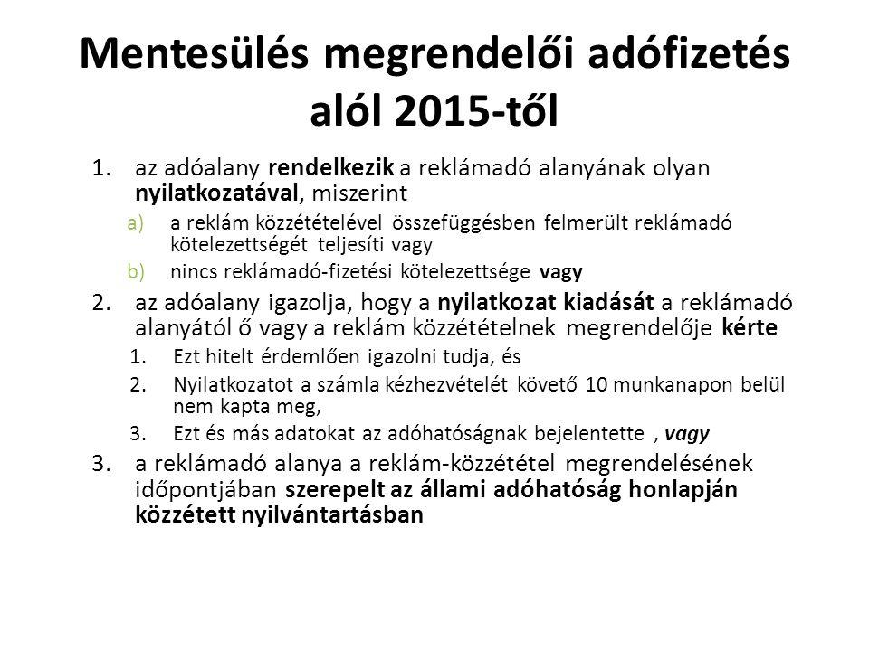 Mentesülés megrendelői adófizetés alól 2015-től