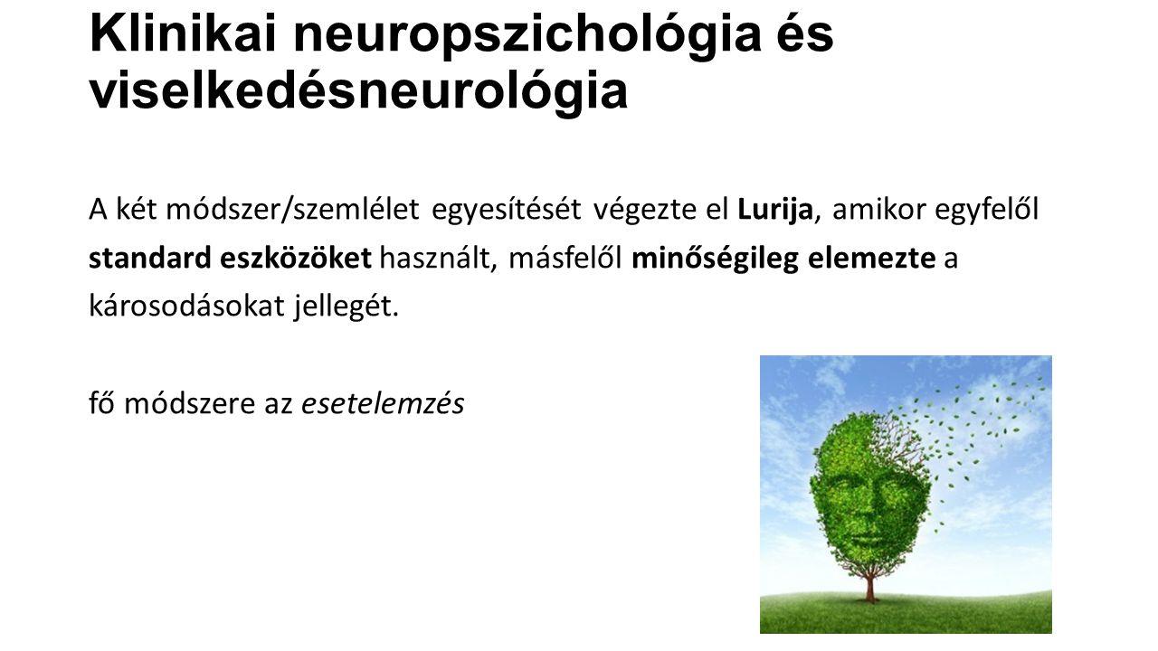 Klinikai neuropszichológia és viselkedésneurológia