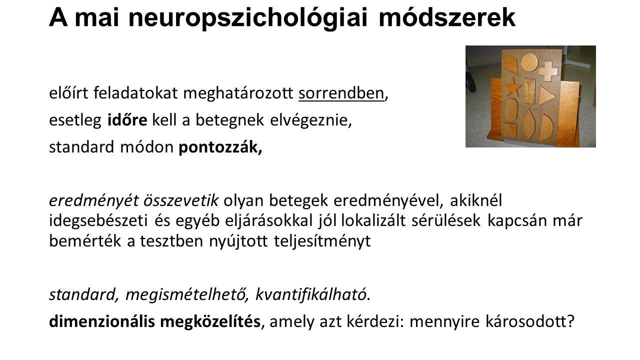 A mai neuropszichológiai módszerek