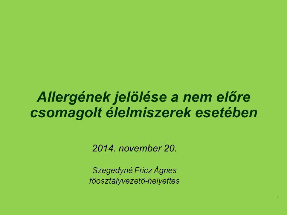 Allergének jelölése a nem előre csomagolt élelmiszerek esetében