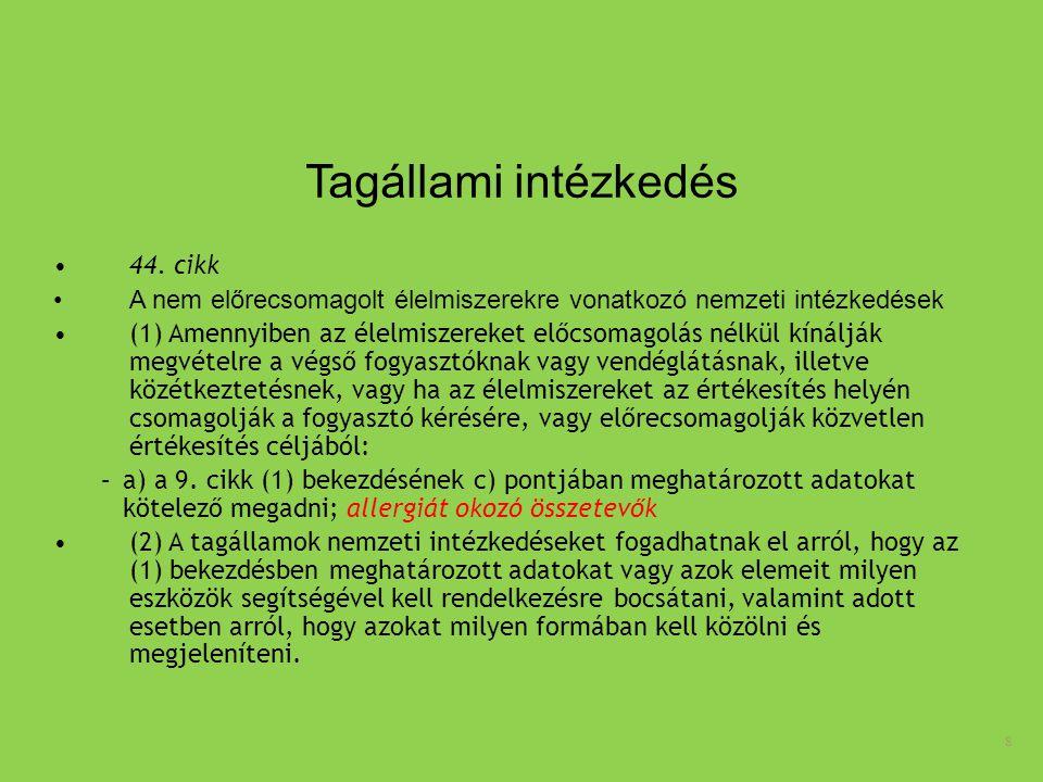 Tagállami intézkedés 44. cikk
