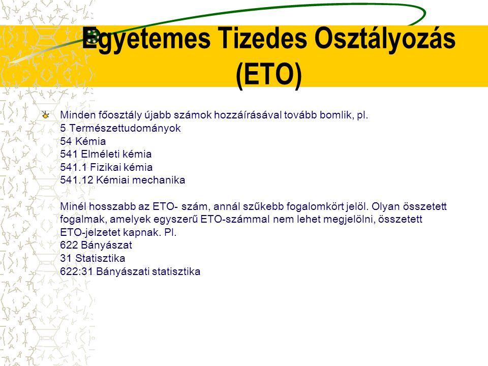 Egyetemes Tizedes Osztályozás (ETO)