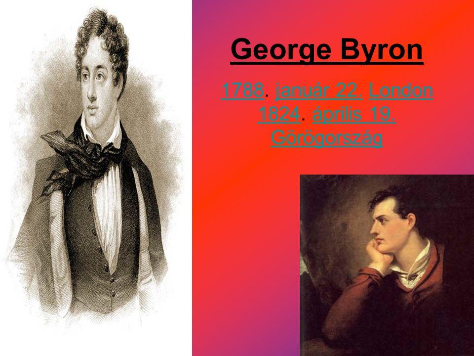 1788. január 22. London 1824. április 19. Görögország
