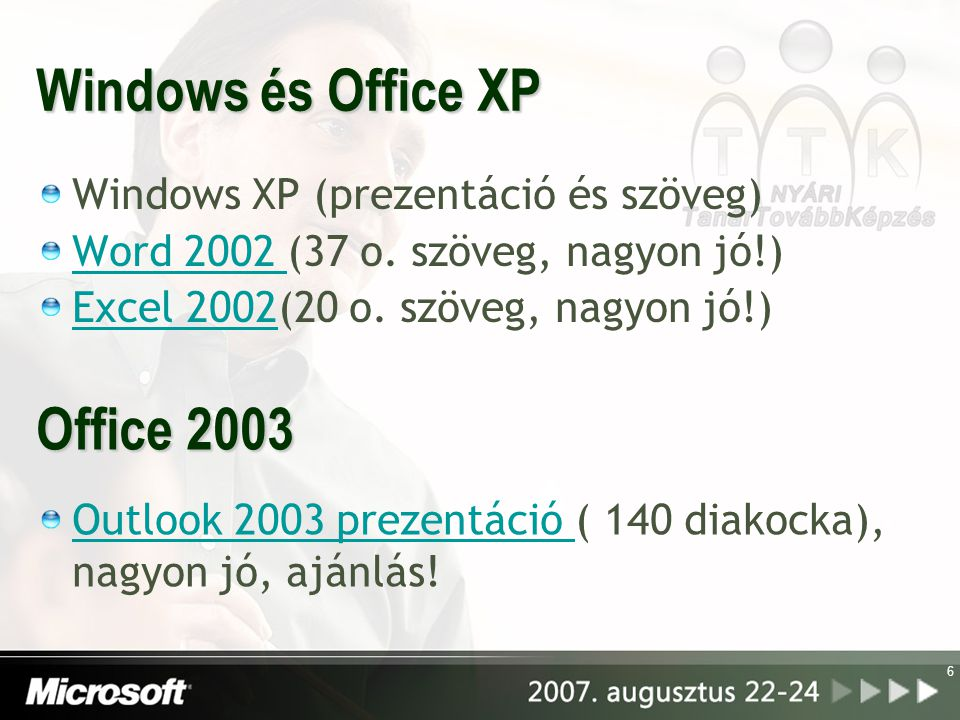Windows és Office XP Office 2003 Windows XP (prezentáció és szöveg)