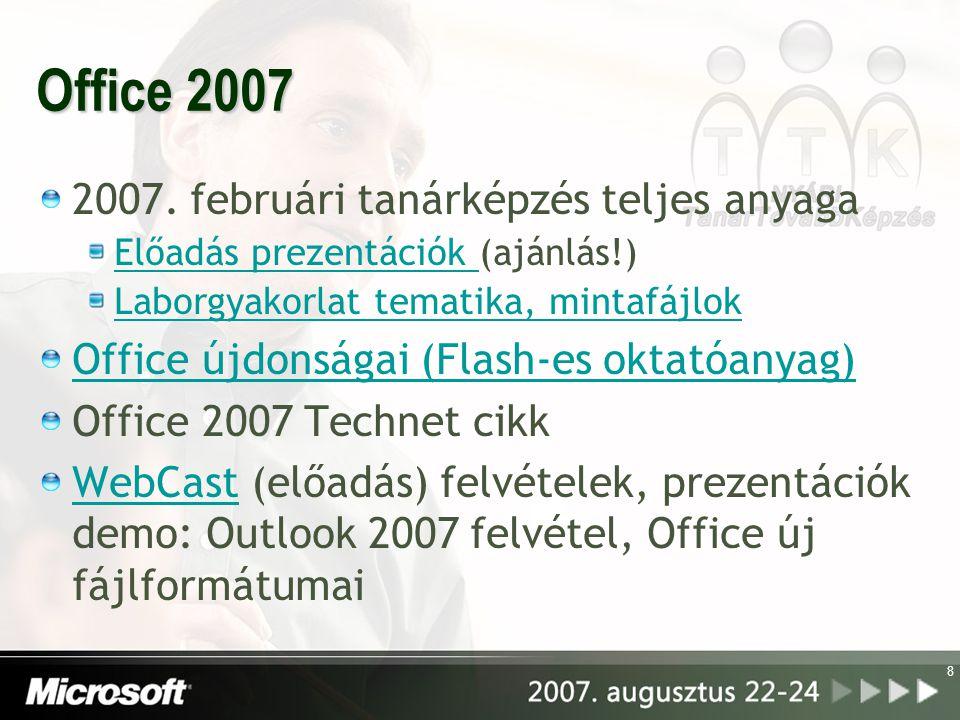 Office 2007 2007. februári tanárképzés teljes anyaga