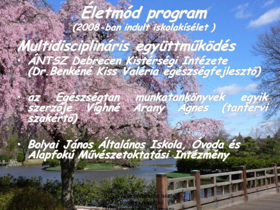 Életmód program (2008-ban indult iskolakísélet )