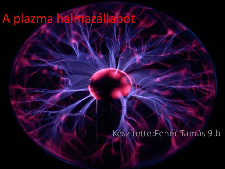 A plazma halmazállapot
