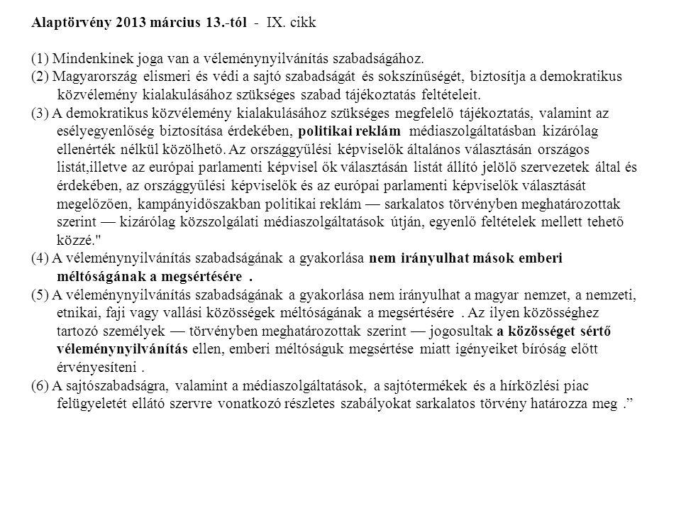 Alaptörvény 2013 március 13.-tól - IX. cikk