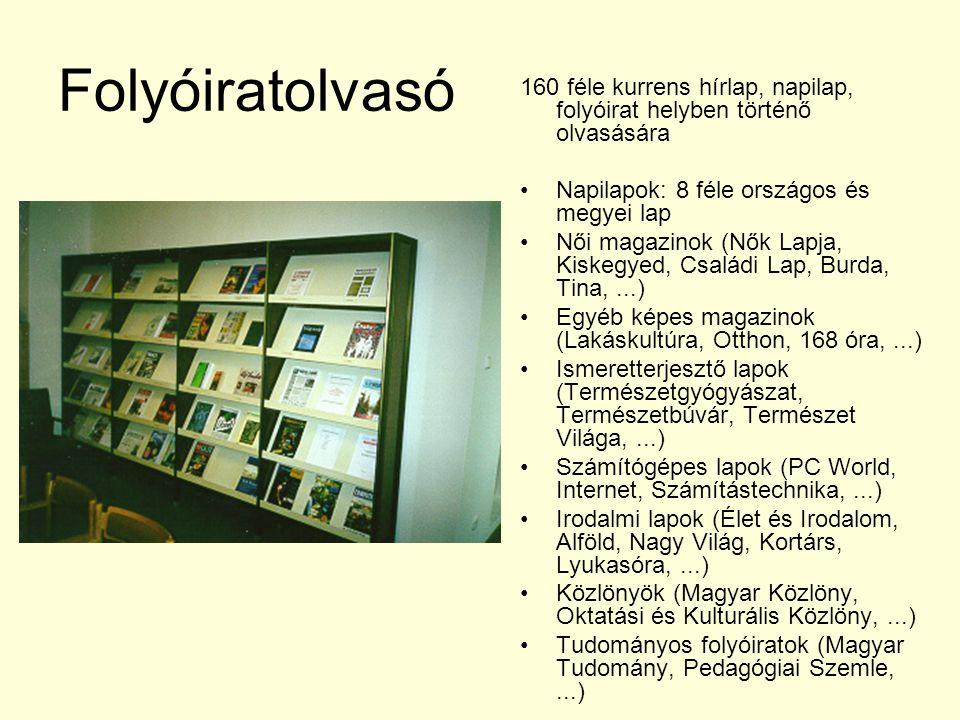 Folyóiratolvasó 160 féle kurrens hírlap, napilap, folyóirat helyben történő olvasására. Napilapok: 8 féle országos és megyei lap.