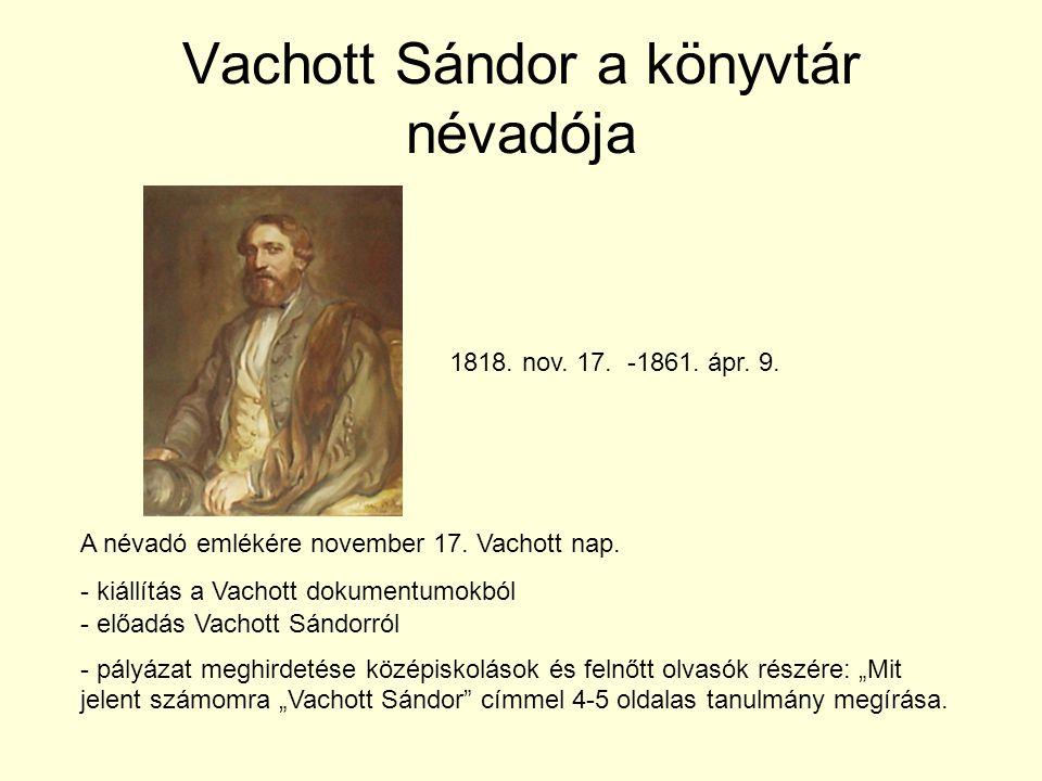 Vachott Sándor a könyvtár névadója