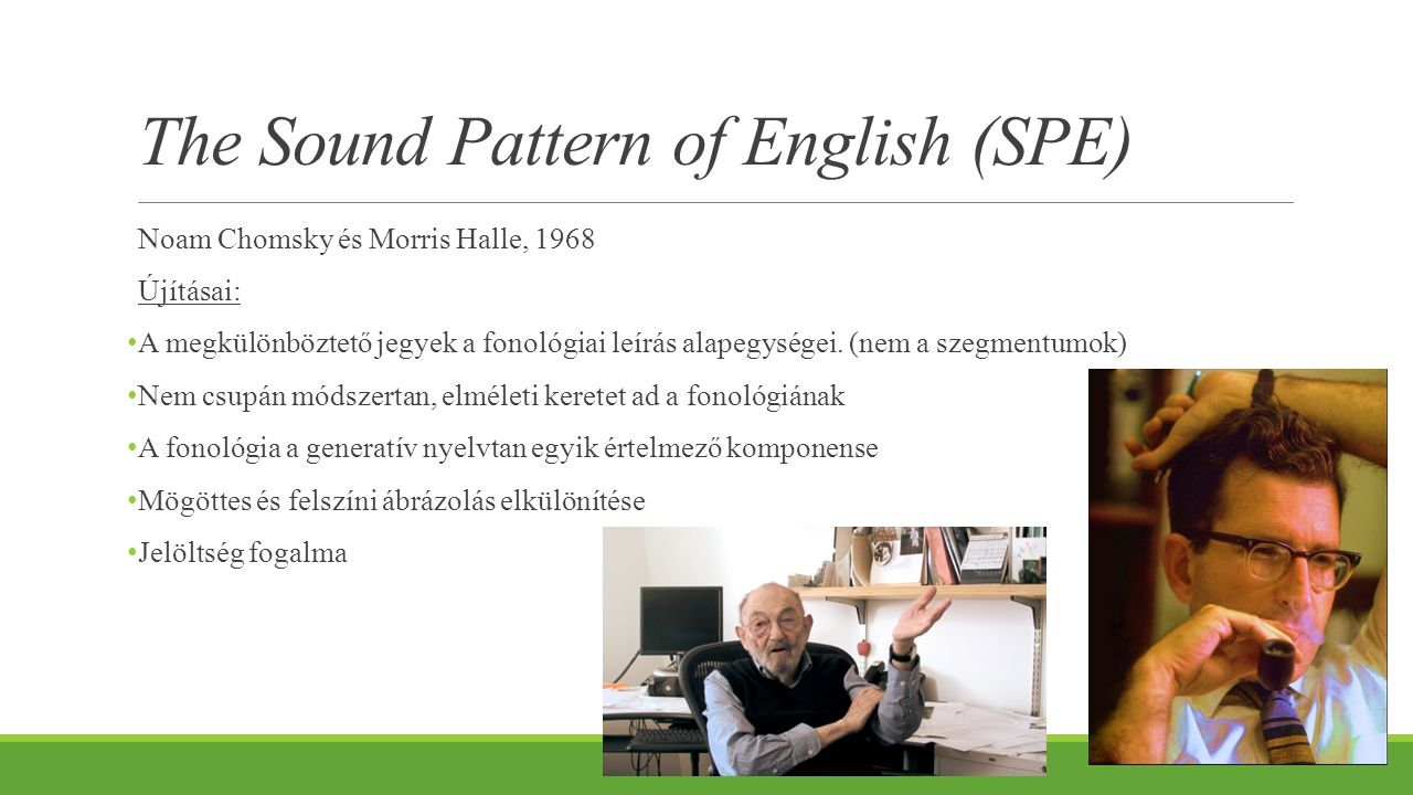 The Sound Pattern of English (SPE)