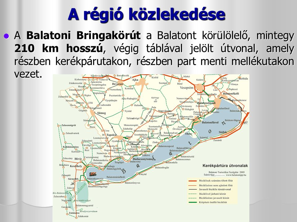 A régió közlekedése