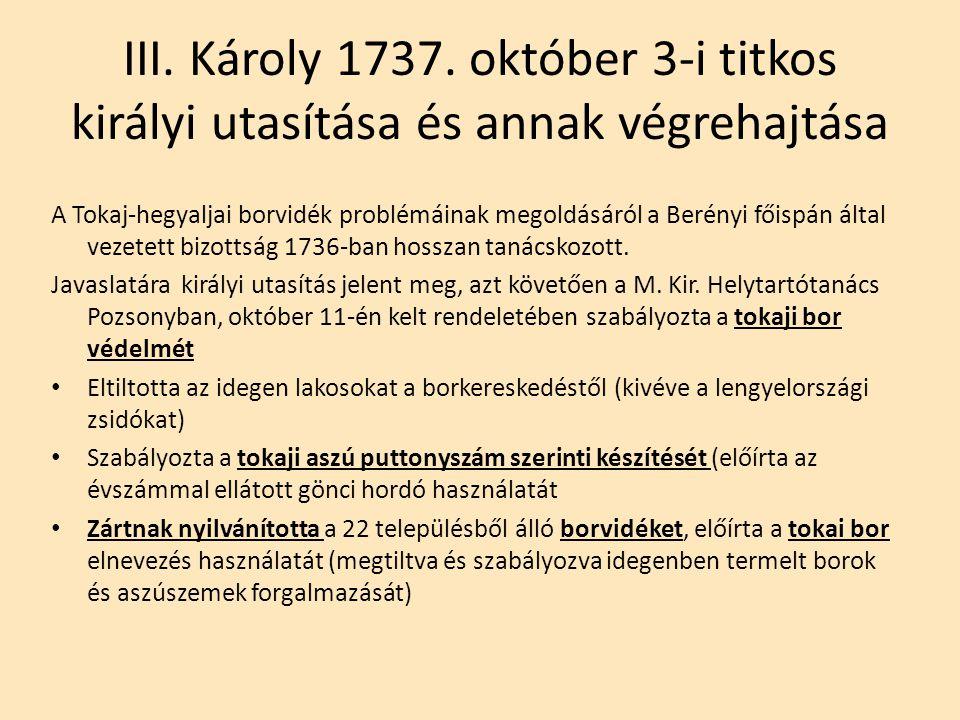 III. Károly 1737. október 3-i titkos királyi utasítása és annak végrehajtása