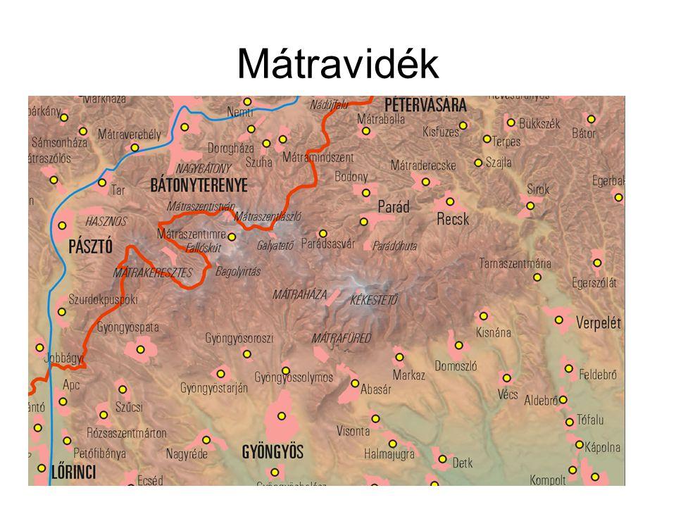 Mátravidék I.Központi-Mátra: 1.Magas-Mátra 2.Nyugati-Mátra