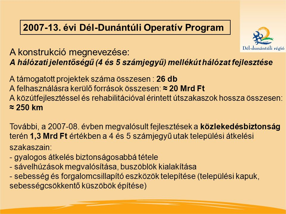 2007-13. évi Dél-Dunántúli Operatív Program