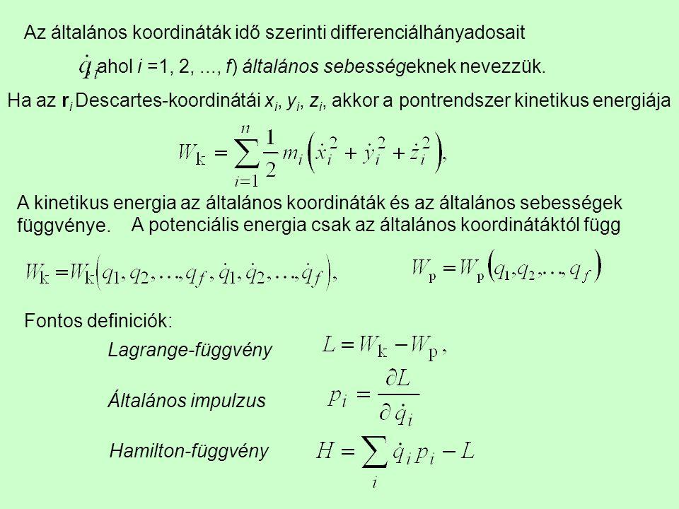 Az általános koordináták idő szerinti differenciálhányadosait