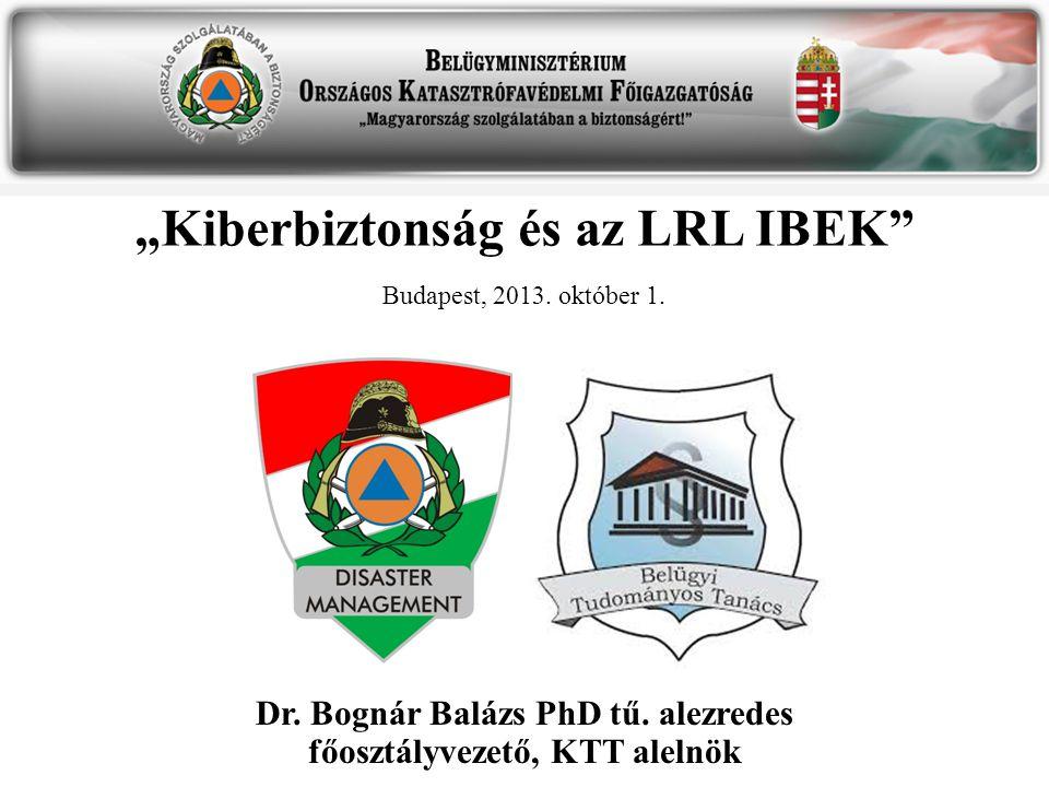 """""""Kiberbiztonság és az LRL IBEK"""