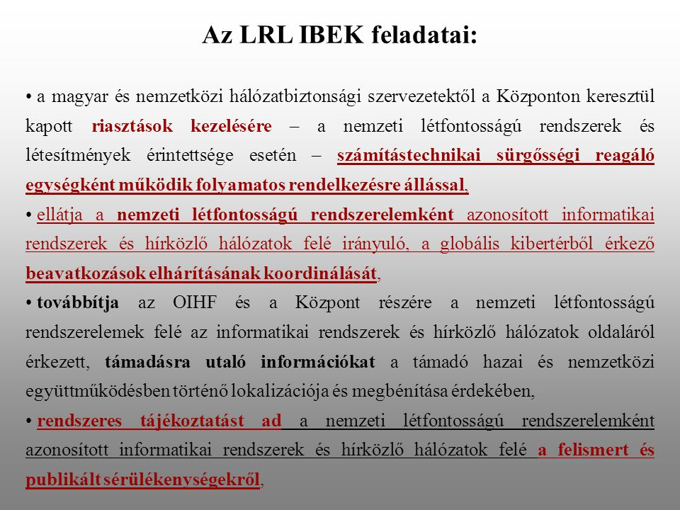 Az LRL IBEK feladatai: