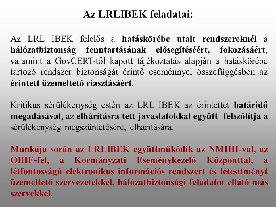 Az LRLIBEK feladatai: