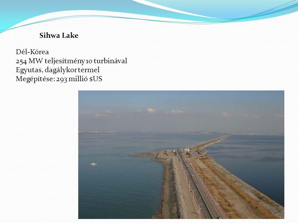 Sihwa Lake Dél-Kórea. 254 MW teljesítmény 10 turbinával.