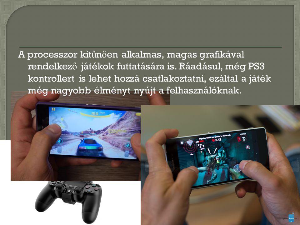 A processzor kitűnően alkalmas, magas grafikával rendelkező játékok futtatására is.