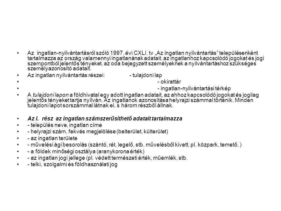Az ingatlan-nyilvántartásról szóló 1997. évi CXLI