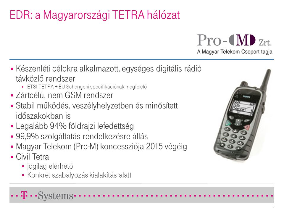 EDR: a Magyarországi TETRA hálózat