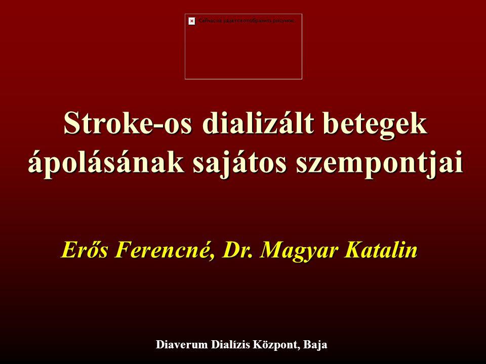 Stroke-os dializált betegek ápolásának sajátos szempontjai