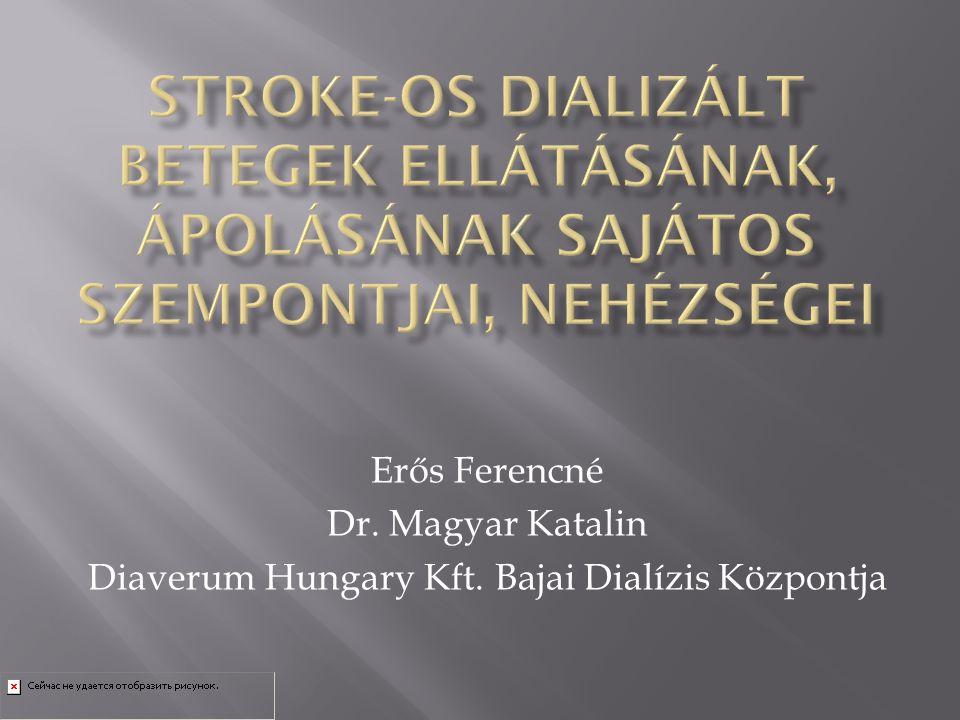 Diaverum Hungary Kft. Bajai Dialízis Központja