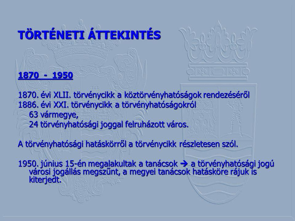 TÖRTÉNETI ÁTTEKINTÉS 1870 - 1950