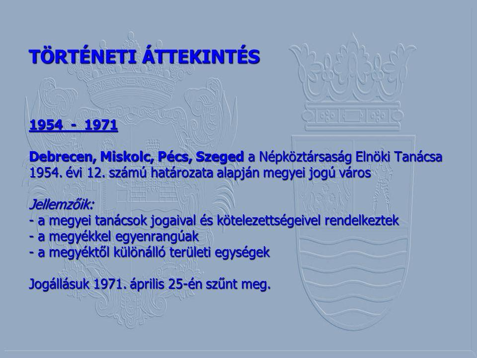 TÖRTÉNETI ÁTTEKINTÉS 1954 - 1971