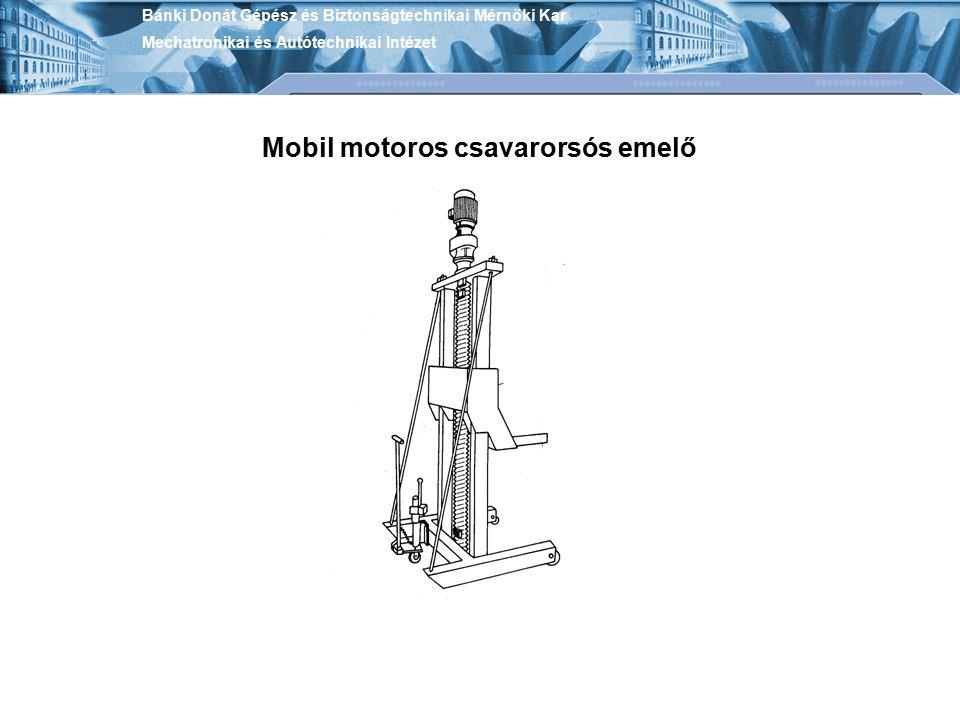 Mobil motoros csavarorsós emelő